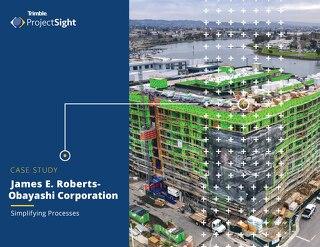 Case Study: James E Roberts Obayashi Corp | Simplifying Processes