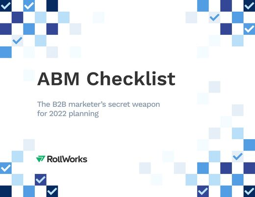 The ABM Edit: Every B2B Marketer's Go-To Checklist to Beat H2 Demand Goals