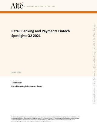 Aite - Retail Banking and Payments Fintech Spotlight Q2 2021