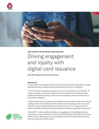 Idaho Central CU Digital Card Issuance Case Study - Drive Loyalty and Engagement