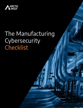 The Manufacturing Industry Cybersecurity Checklist