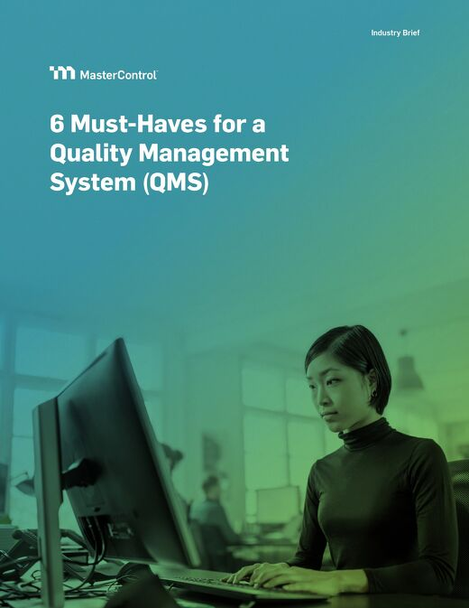 6 Must-Haves for a Quality Management System (QMS)