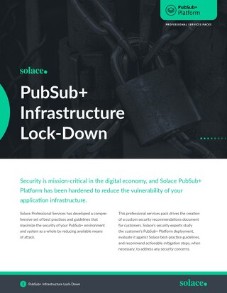 PubSub+ Infrastructure Lock-Down | Professional Services
