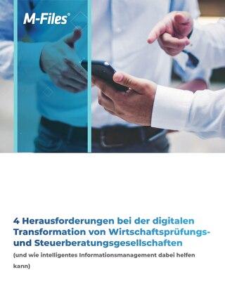 4 Herausforderungen bei der digitalen Transformation von Wirtschaftsprüfungsund Steuerberatungsgesellschaften