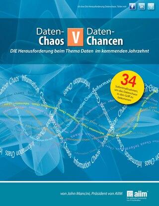 Daten- Chaos v Daten-Chancen DIE Herausforderung beim Thema Daten im kommenden Jahrzehnt