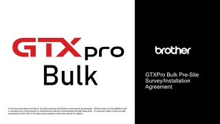 Brother GTXProBulk PreSite Survey 08.24.21