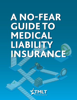A no-fear guide to medical liability insurance