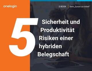 5 Sicherheit und Produktivität Risiken einer hybriden Belegschaft
