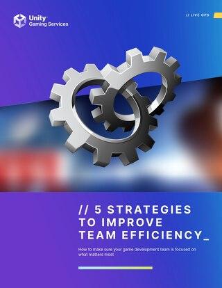 5 Strategies to Improve Team Efficiency