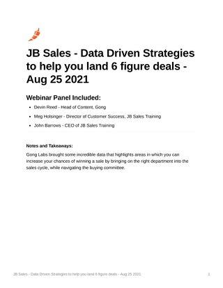 JB Sales Aug 25th - Data Driven Strategies to Land 6 Figure Deals