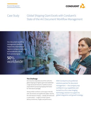 Global Shipping Giant Excels with Conduent's State-of-the-Art Document Workflow Management