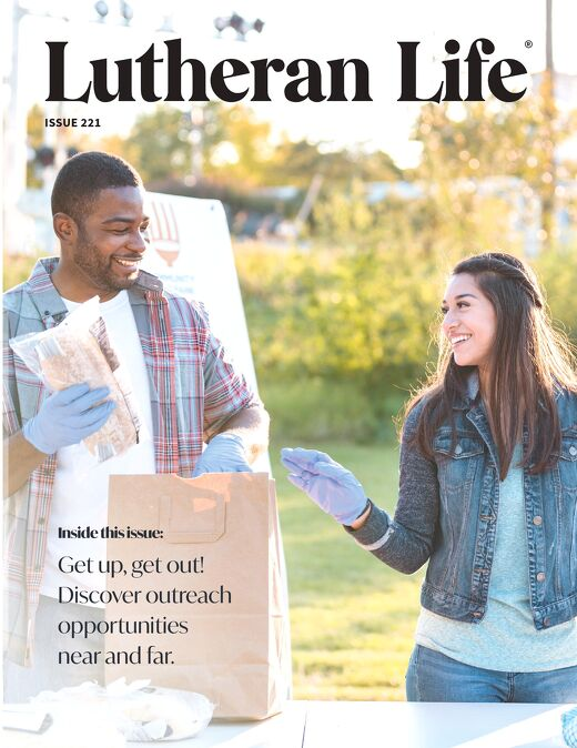 Outreach   Lutheran Life Issue 221