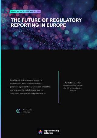 The future of regulatory reporting in Europe