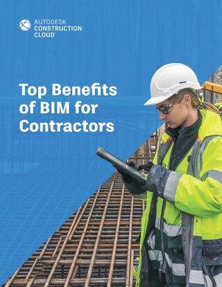 Top Benefits of BIM for Contractors