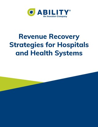 Revenue Recovery Strategies for Hospitals and Health Systems