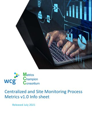 WCG MCC Centralized and Site Monitoring Process Metrics Infosheet