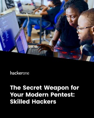 The Secret Weapon for Your Modern Pentest: Skilled Hackers