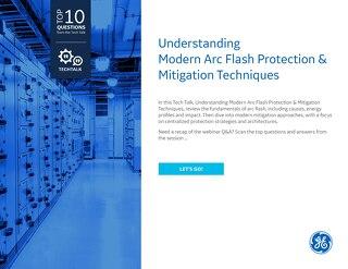 FAQ: Understanding Modern Arc Flash Protection & Mitigation Techniques
