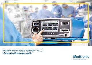 Plateforme d'énergie Valleylab FT10 - Guide de démarrage rapide
