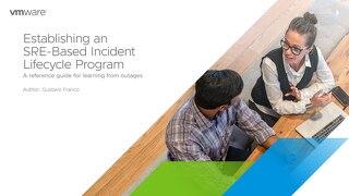 Establishing an SRE-Based Incident Lifecycle Program