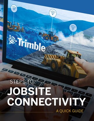4 Steps to Jobsite Connectivity Quick Guide
