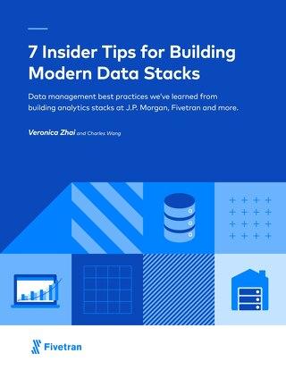 7 Insider Tips For Building Modern Data Stacks