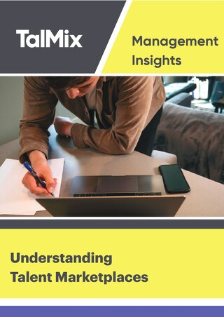 Understanding Talent Marketplaces & Procurement (Talmix Management Insights)