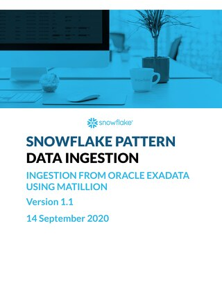 Snowflake Pattern - Ingestion - Ingestion from Oracle Exadata using Matillion