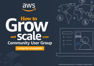 AWS User Group Summit - Building and scaling your user group