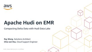 06 / 如何使用 Apache Hudi 在 Amazon EMR 上處理變量資料_PDF