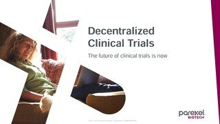 Decentralized Clinical Trials Capabilities
