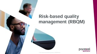 Risk-based Quality Management (RBQM) Capabilities