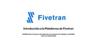 Introducción a la Plataforma de Fivetran
