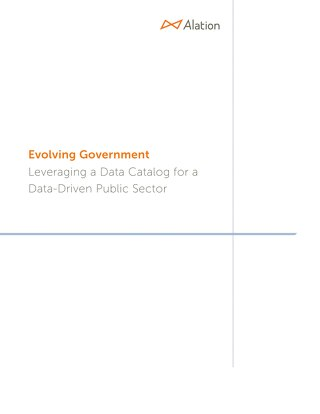 Evolving Government: Leveraging a Data Catalog for a Data-Driven Public Sector