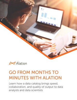 Go From Months To Minutes With Alation