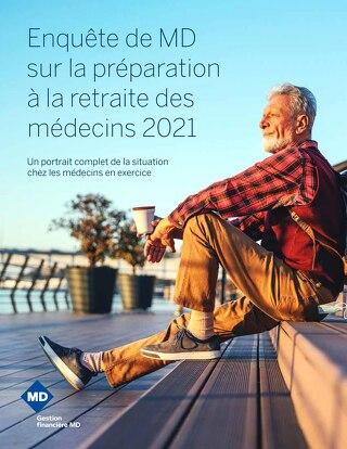 Enquête de MD sur la préparation à la retraite des médecins 2021