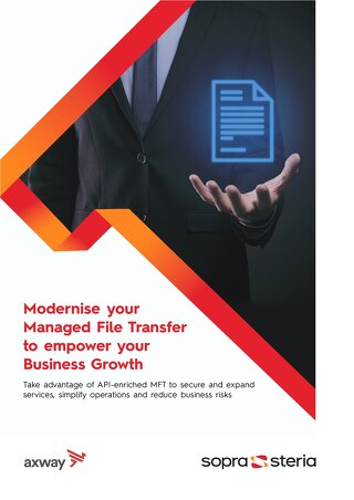Modernise your Managed File Transfer to empower your Business Growth