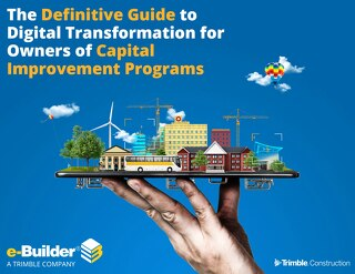 The Definitive Guide to Digital Transformation for Owners of Capital Improvement Programs