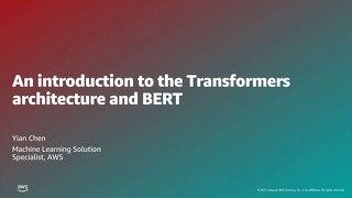 06 Transformers 深度解析及運用 Amazon SageMaker 精修 BERT 模型