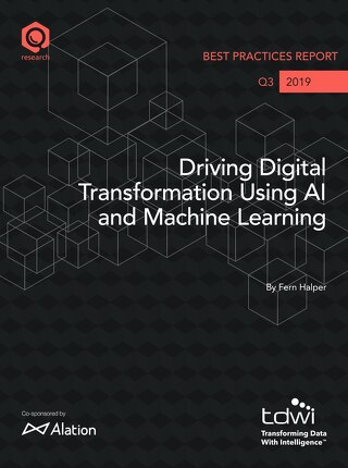 TDWI: Driving Digital Transformation Using AI and Machine Learning