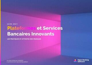 Etude : Plateformes et services bancaires innovants