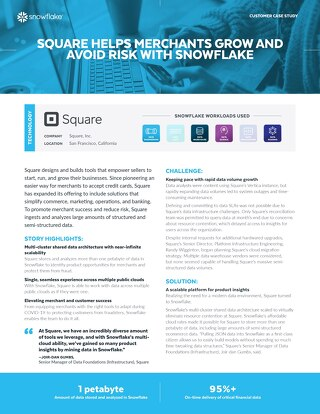 Square Helps Merchants Grow And Avoid Risk With Snowflake