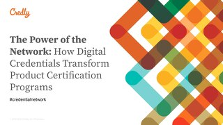 The Power of the Network: How Digital Credentials Transform Product Certification Programs