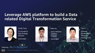 Leverage AWS platform to build a Data related Digital Transformation Service