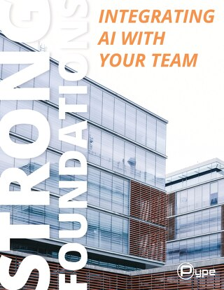 Strong Foundations - Integrating AI with Your Team