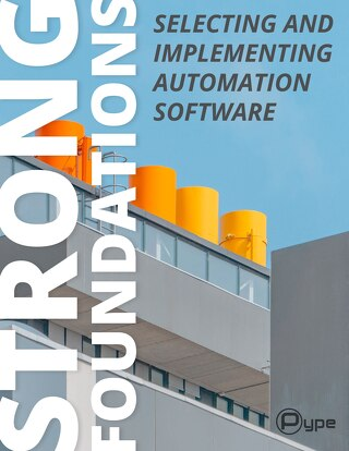 Strong Foundations - Selecting and Implementing Automation Software