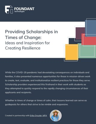 Providing Scholarships in Times of Change