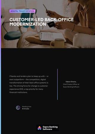 Customer-led back-office modernization