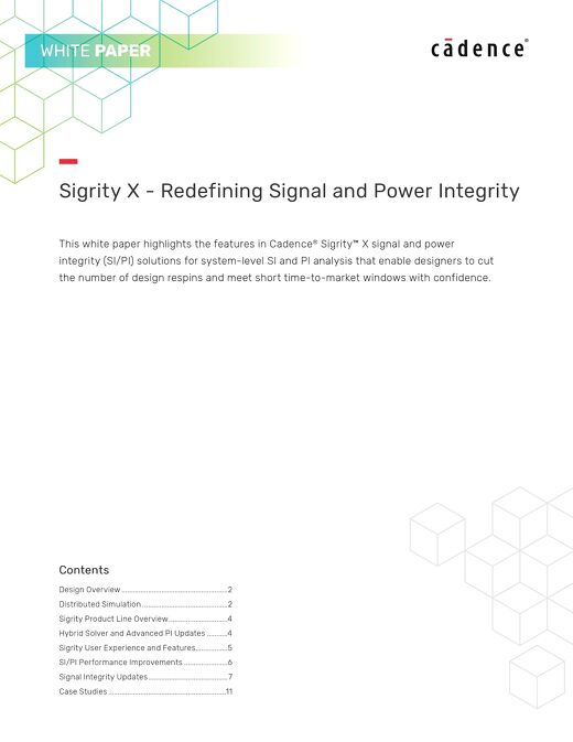 Sigrity X - Redefining Signal and Power Integrity