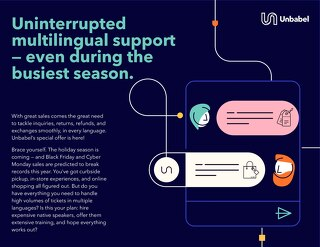 Uninterrupted multilingual support — even during the busiest season